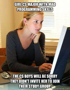 Funny Programming Memes - girl cs major with mad programming skills the cs boys will