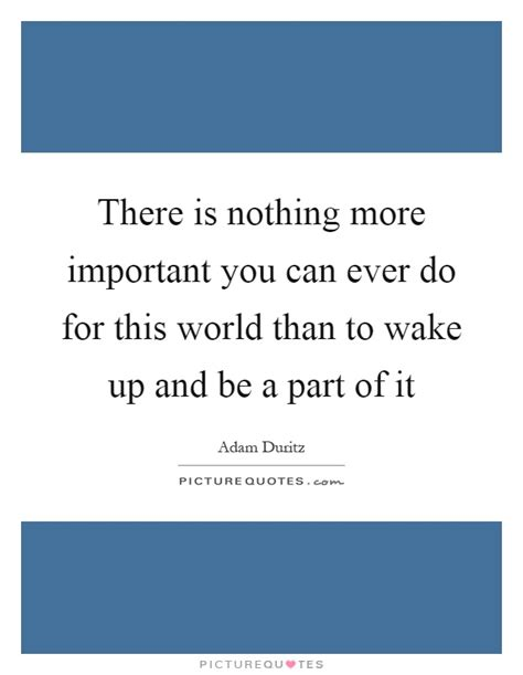 In Vintage World There Is Nothing More by Adam Duritz Quotes Sayings 8 Quotations