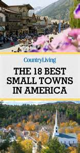 18 best small towns in america prettiest small towns in