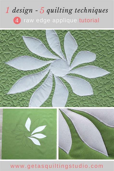 tutorial quilting technique raw edge applique quilt tutorial geta s quilting studio