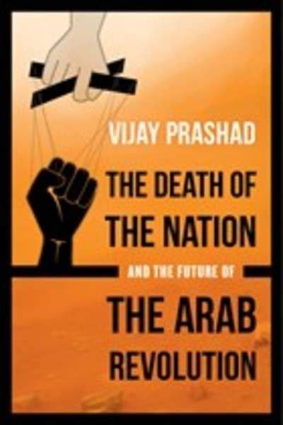 pasajes librer 237 a internacional the death of the nation and the future of the arab revolution