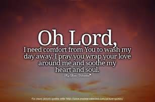 oh lord i need comfort from you