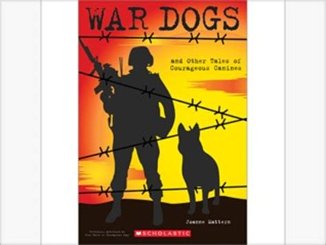 war dogs book war dogs and other tales of courageous canines by joanne mattern reviews