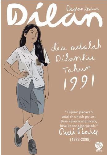Buku Dilan bukukita dilan 2 dia adalah dilanku tahun 1991