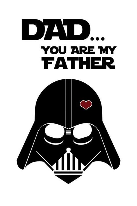 you are my card template darth vader 180 s day cards oh my for geeks