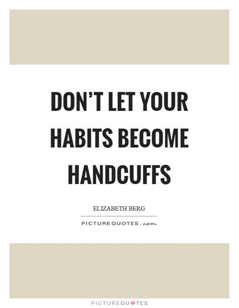 Handcuff Quotes