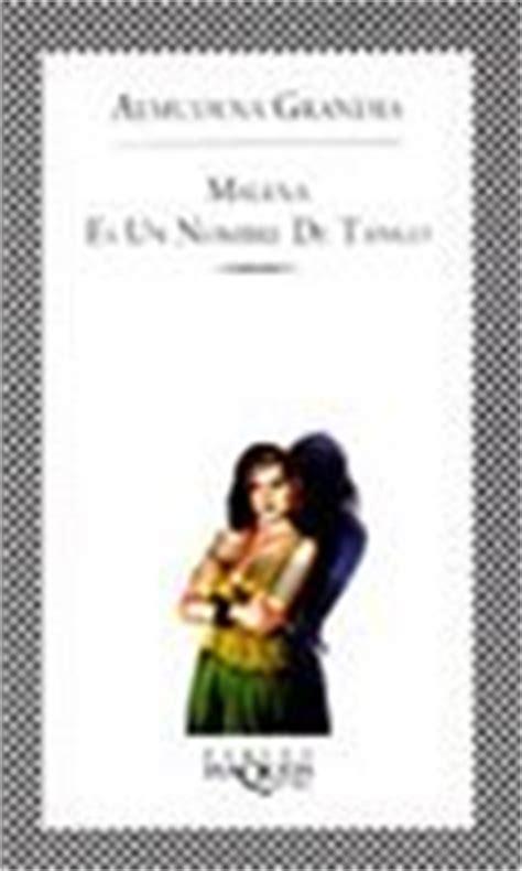 libro malena es un nombre almudena grandes malena es un nombre de tango cr 237 ticas de libros alohacritic 243 n