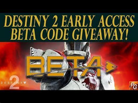 Destiny 2 Beta Code Giveaway - destiny 2 beta code giveaway get early beta access clip60