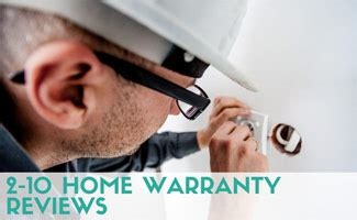 2 10 home warranty reviews what do they cover