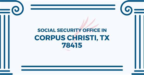 social security office in corpus christi 78415