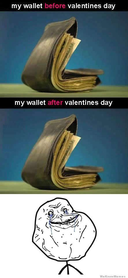 Alone On Valentines Day Meme - i m so lonely memes pinterest valentines the o
