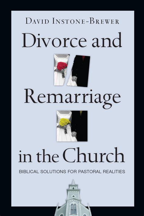 the 1249 club marriage divorce and remarriage god s way books divorce and remarriage in the church intervarsity press