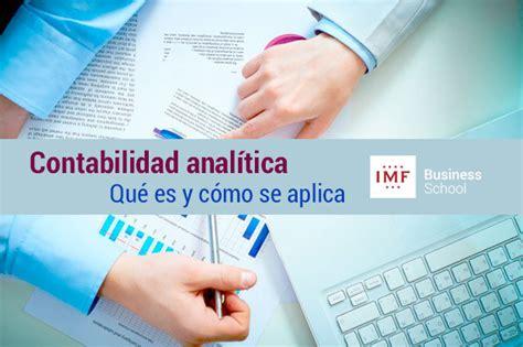 Mba Que Es by Contabilidad Analitica Que Es Y Como Se Aplica Mba Imf