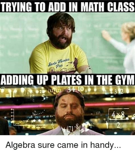 Add Meme To Photo - trying to add in math class adding up platesin the gym