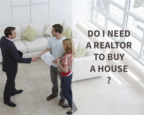 do i need a realtor to buy a house rentpost