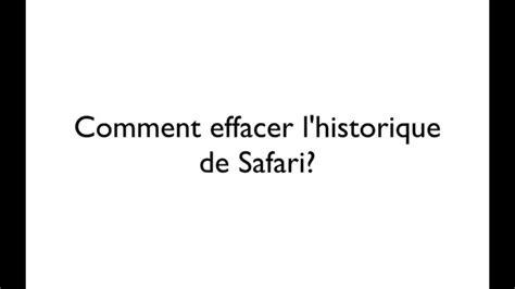 comment effacer lhistorique de tukif comment effacer l historique de safari sur iphone youtube