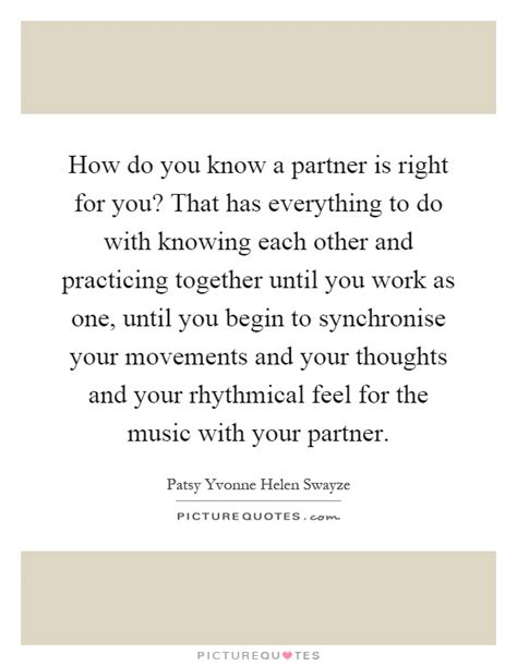 Do You And Your Date To Complement Each Other by Knowing Each Other Quotes Sayings Knowing Each Other