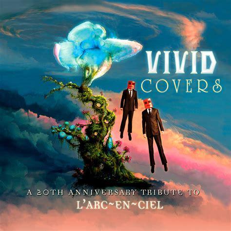 Cd Laruku Larc En Ciel Tribute covers a 20th anniversary tribute to l arc en ciel