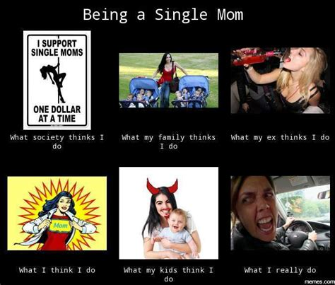 Single Mom Meme - home memes com