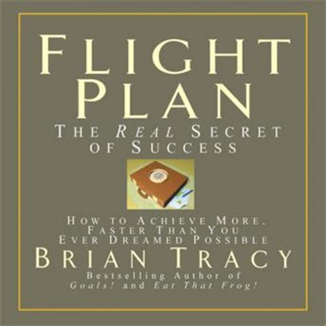 pride the secret of success books flight plan the real secret of success audio book by