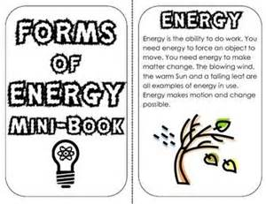 What Is The Definition Of Light Energy by Forms Of Energy Mini Book Definitions Exles Review