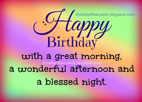Happy Birthday Blessing Quotes Happy Birthday Blessings To You Free Christian Cards