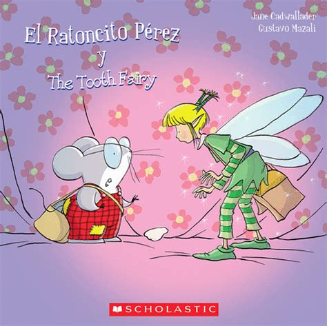 el ratoncito prez el ratoncito and the tooth fairy gublife