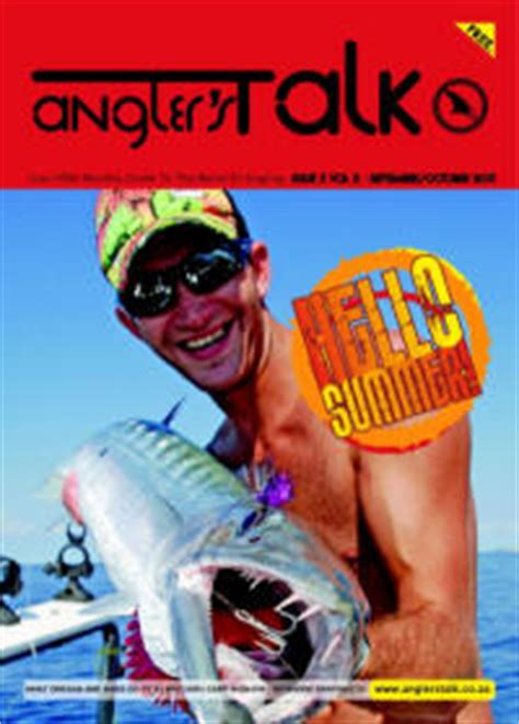 An Ethical Glossy Lifescape Magazine by Anglers Talk Magazine Free Glossy South Fishing