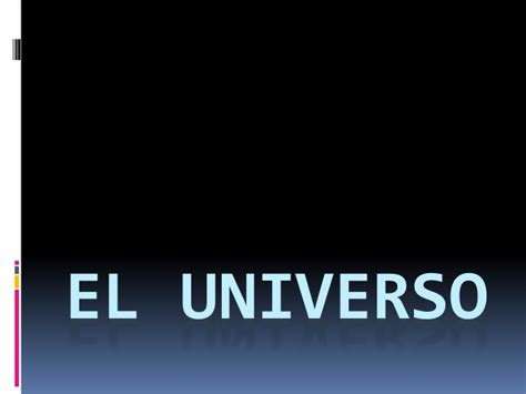 el universo te cubre 8494531751 el universo cosmos