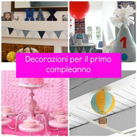 decorazioni tavola compleanno decorazioni per il primo compleanno fai da te