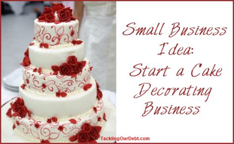 small business idea start a cake decorating business