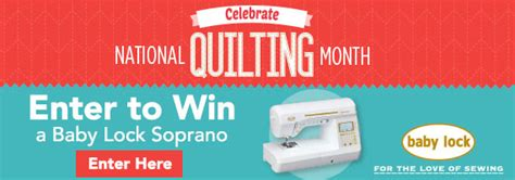Babylock Sweepstakes - celebrate national sewing month with baby lock and nancy zieman nancy zieman