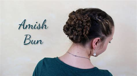 Amish Hairstyles by Haartraum Amish Bun Anleitung