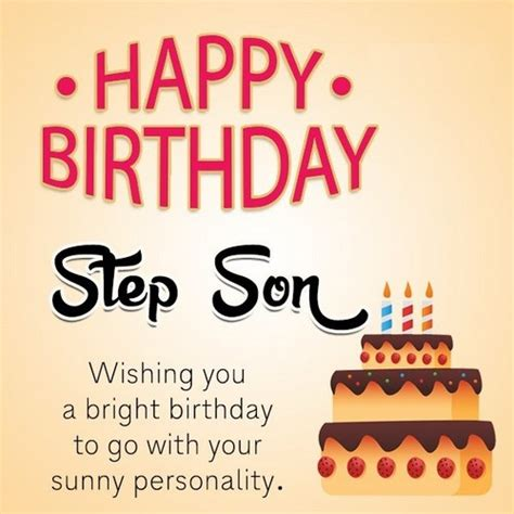 Happy Birthday Quotes To My Step Happy Birthday Step Son Quotes And Messages Wishesgreeting