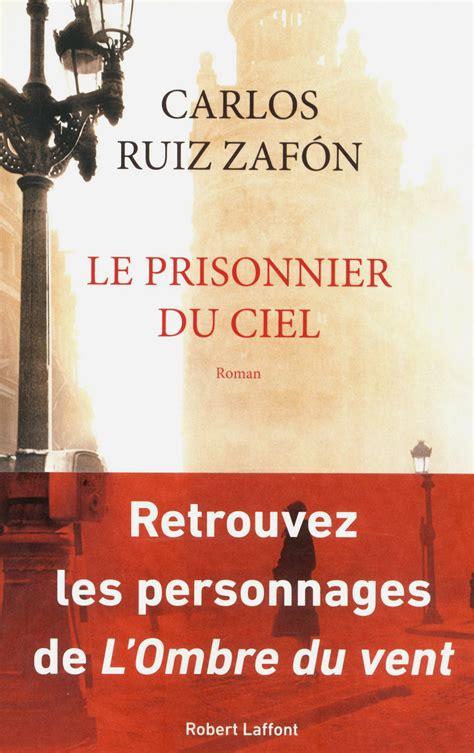 2266234005 le prisonnier du ciel le prisonnier du ciel carlos ruiz zaf 211 n
