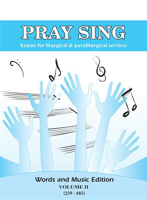 pray sing words and edition volume ii tej