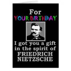 nietzsche humor birthday greeting card zazzle