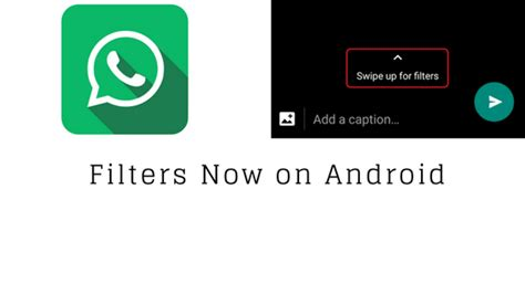 android filters whatsapp for android gets photo filters techuneed