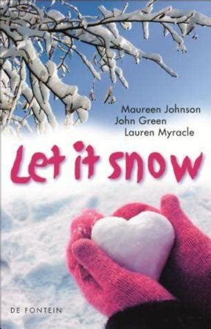 musical let it snow l post let it snow by john green reviews discussion bookclubs