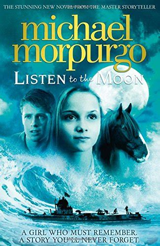 0007339658 listen to the moon listen to the moon by michael morpurgo m b e world