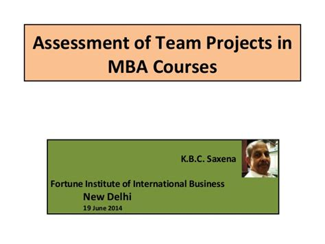 Mba Courses by Assessment Of Team Projects In Mba Courses