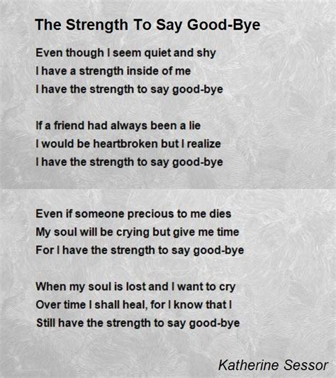 Strength To Strength the strength to say bye poem by katherine sessor