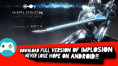 implosion full version android how to download full version of implosion never lose hope