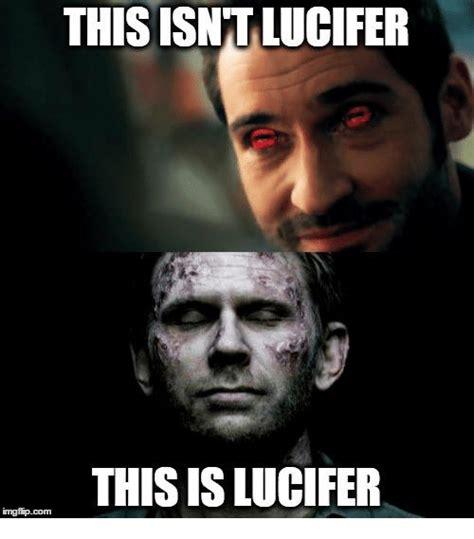 Lucifer Meme - 25 best memes about lucifer lucifer memes
