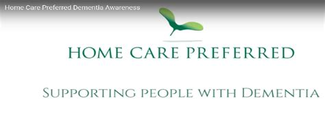 dementia awareness success home care preferred