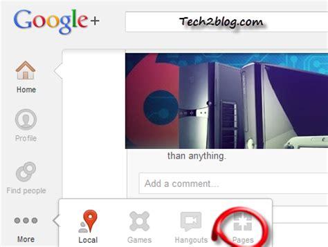 design google page how to create google plus page for website tech2blog com