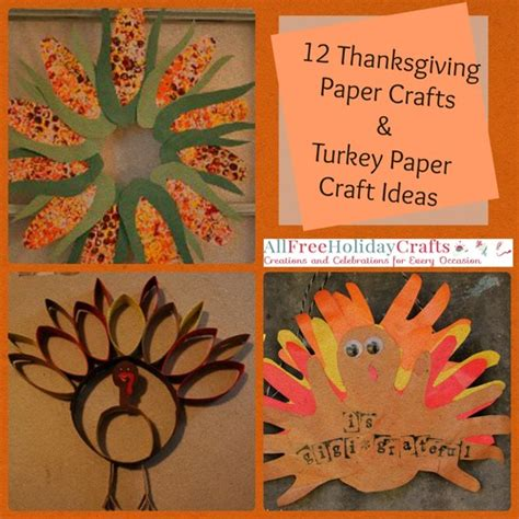 Paper Crafts For Thanksgiving - thanksgiving paper crafts turkey paper craft ideas