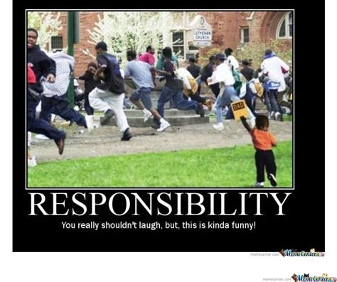 Hood Dad Meme - responsibility by stickginge meme center