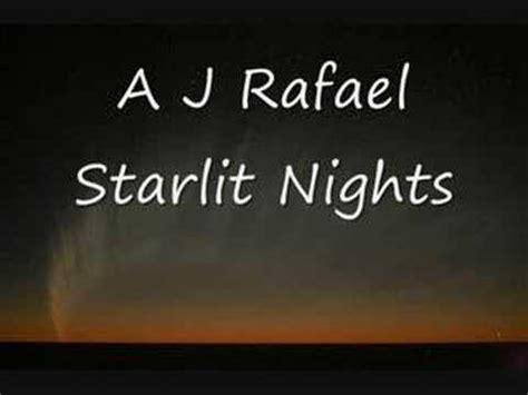 aj rafael lyrics aj rafael starlit nights lyrics