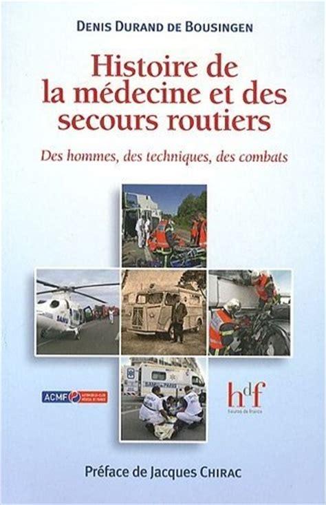 Serre Livre 502 by Secourisme Net Histoire De La M 233 Decine Et Des Secours